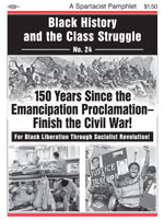 Black History and the Class Struggle No. 23